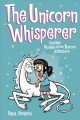 Cover for Phoebe and Her Unicorn 10: The Unicorn Whisperer