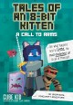 Cover for Tales of an 8-bit kitten: a call to arms