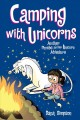 Cover for Camping with unicorns: another Phoebe and her unicorn adventure