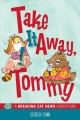 Cover for Take it away, Tommy!