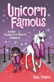 Cover for Phoebe and her unicorn. 13, Unicorn famous: another Phoebe and her unicorn ...