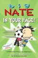 Cover for Big Nate in Your Face!