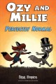 Cover for Ozy and Millie. Perfectly normal