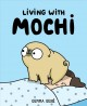 Cover for Living With Mochi
