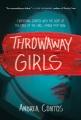 Cover for Throwaway girls