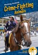 Cover for Crime-Fighting Animals