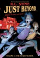 Cover for Just Beyond 1: The Scare School