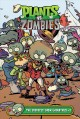 Cover for Plants vs. zombies. The greatest show unearthed. #2