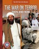 Cover for The War on Terror: Then and Now