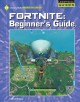 Cover for Fortnite. Beginner's guide