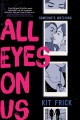 Cover for All Eyes on Us