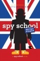 Cover for Spy School British invasion