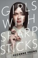 Cover for Girls with sharp sticks
