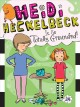 Cover for Heidi Heckelbeck is so totally grounded
