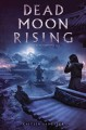 Cover for Dead moon rising