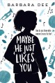 Cover for Maybe he just likes you