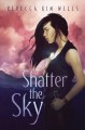 Cover for Shatter the sky
