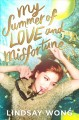 Cover for My summer of love and misfortune