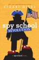Cover for Spy school revolution: a Spy school novel