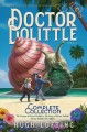 Cover for The Voyages of Doctor Dolittle / The Story of Doctor Dolittle / Doctor Doli...