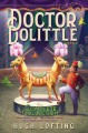 Cover for Doctor Dolittle's Circus / Doctor Dolittle's Caravan / Doctor Dolittle and ...