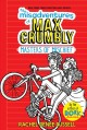 Cover for The Misadventures of Max Crumbly 3: Masters of Mischief