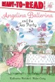 Cover for Angelina Ballerina and the Tea Party