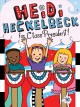 Cover for Heidi Heckelbeck for class president