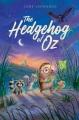 Cover for The hedgehog of Oz