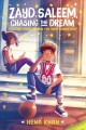 Cover for Zayd Saleem, chasing the dream