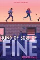 Cover for Kind of sort of fine