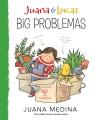 Cover for Juana & Lucas. Big problemas
