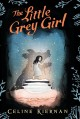 Cover for The little grey girl