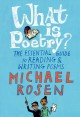 Cover for What is poetry?: the essential guide to reading & writing poems