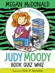 Cover for Judy Moody, Book Quiz Whiz