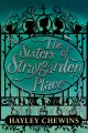 Cover for The sisters of Straygarden Place