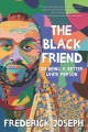 Cover for The black friend: on being a better white person