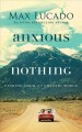 Cover for Anxious for Nothing: Finding Calm in a Chaotic World