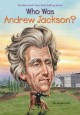Cover for Who Was Andrew Jackson?