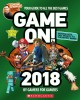 Cover for Game On! 2018: All the Best Games: Awesome Facts and Coolest Secrets