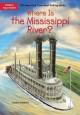 Cover for Where Is the Mississippi River?