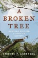 Cover for A broken tree: how DNA exposed a family's secrets