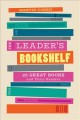 Cover for The Leader's Bookshelf: 25 Great Books and Their Readers
