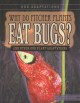 Cover for Why do pitcher plants eat bugs?: and other odd plant adaptations