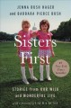 Cover for Sisters first: stories from our wild and wonderful life