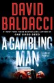 Cover for A gambling man [Large Print]