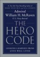Cover for The hero code: what it takes to rise to the occasion