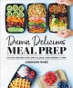 Cover for Damn delicious meal prep: 115 easy recipes for low-calorie, high-energy liv...