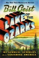Cover for Lake of the Ozarks: my surreal summers in a vanishing America