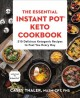 Cover for The Essential Instant Pot Keto Cookbook: 210 Delicious Ketogenic Recipes to...
